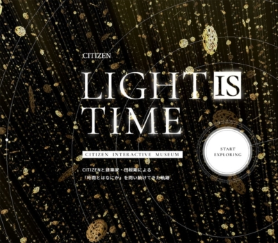 LIGHT is TIME: CITIZEN INTERACTIVE MUSIUM