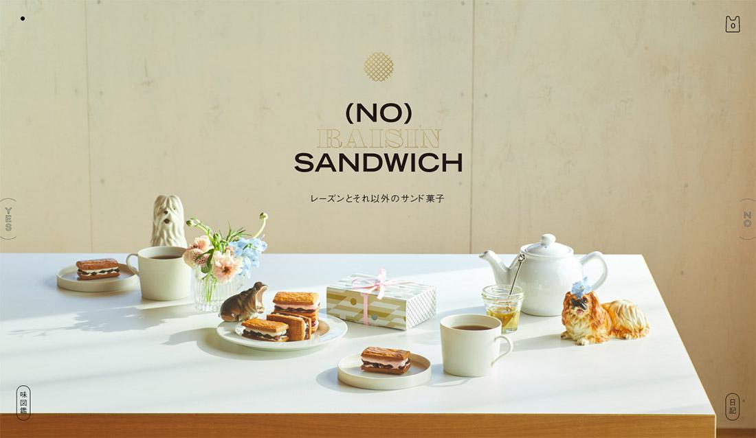 (NO) RAISIN SANDWICH